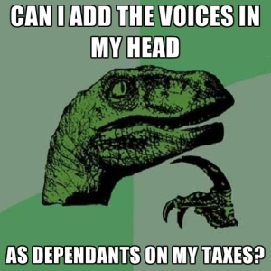 can-i-add-the-voices-in-my-head-as-dependants-on-my-taxes