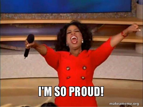Oprah so proud excited meme